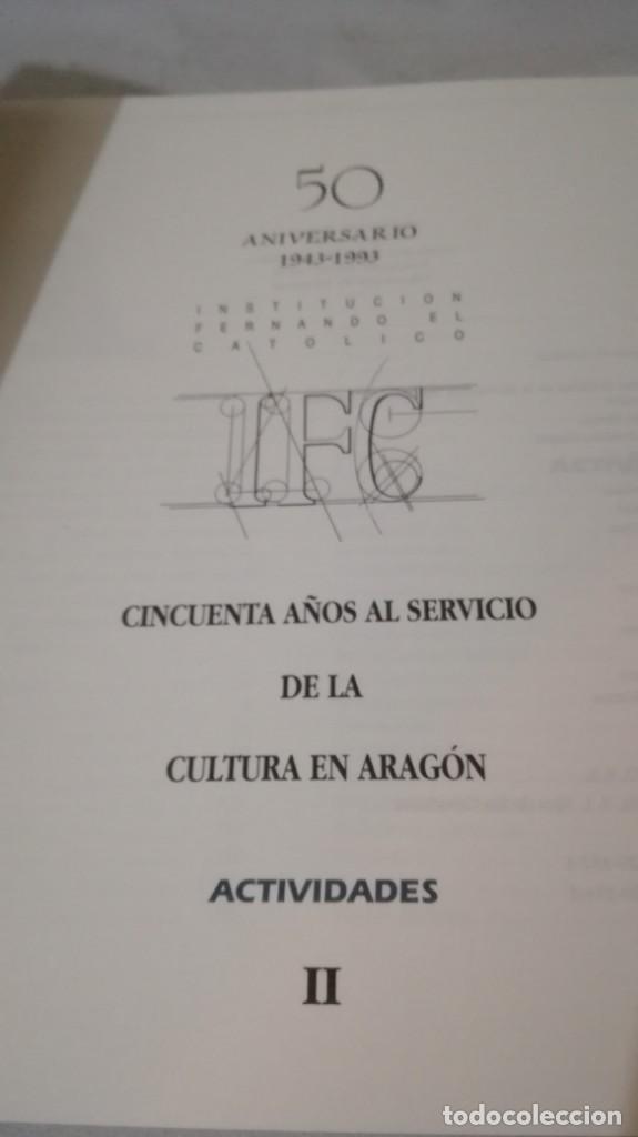 Libros de segunda mano: 50 AÑOS SERVICIO CULTURA ARAGÓN 1943-1993 INSTITUCIÓN FERNANDO EL CATÓLICO- 2 TOMOS EN ESTUCHE - Foto 19 - 143410890
