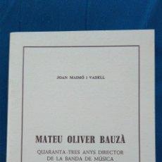 Libros de segunda mano: MATEU OLIVER BAUZÀ. Lote 143421754