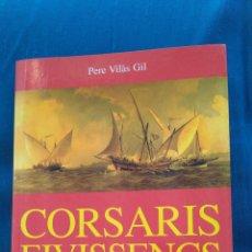Libros de segunda mano: CORSARIS EIVISSENCS. Lote 143431718