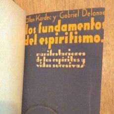 Libros de segunda mano: LOS FUNDAMENTOS DEL ESPIRITISMO / EN EL UMBRAL DEL ESPIRITISMO - ALLAN KARDEC Y GABRIEL DELANNE. Lote 143420106