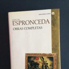 Libros de segunda mano: JOSÉ DE ESPRONCEDA - OBRAS COMPLETAS - CÁTEDRA - BIBLIOTECA AVREA. Lote 143538506
