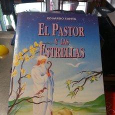 Libros de segunda mano: EL PASTOR Y LAS ESTRELLAS. Lote 143594246
