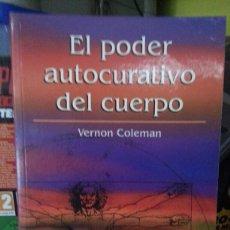 Libros de segunda mano: EL PODER AUTOCURATIVO DEL CUERPO. Lote 143604786