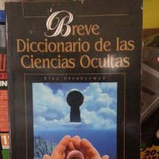Libros de segunda mano: BREVE DICCIONARII DE LAS CIENCIAS OCULTAS. Lote 143608125