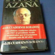 Libros de segunda mano: LOS CUADERNOS ROBADOS .1932 - 33 .MANUEL AZAÑA .GRIJALBO-MONDADORI. Lote 143631458