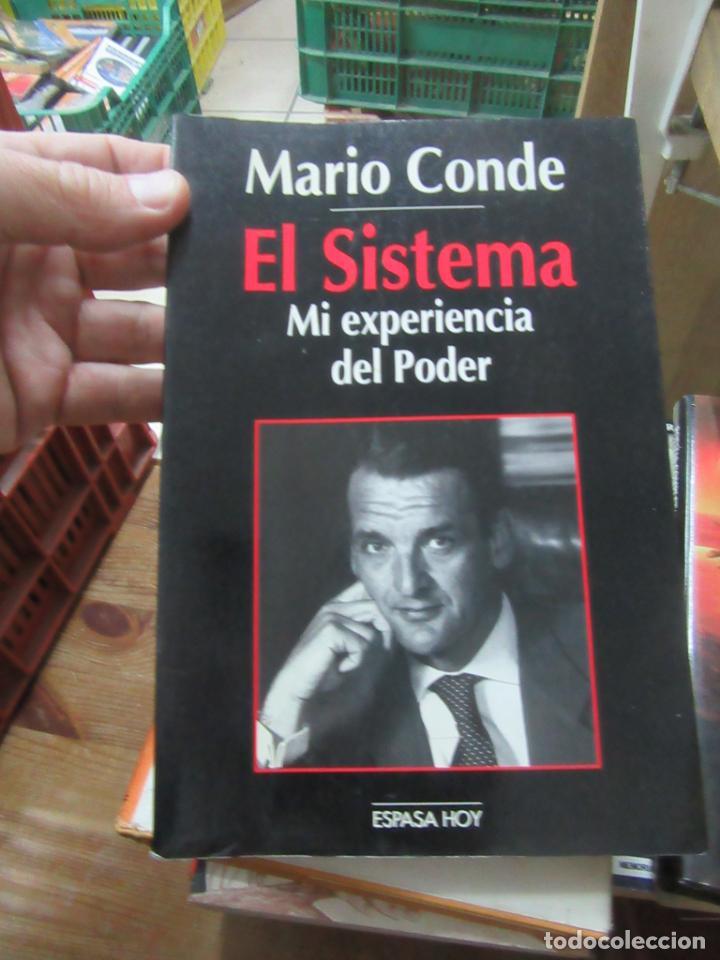 LIBRO EL SISTEMA MI EXPERIENCIA EN EL PODER MARIO CONDE 1994 ESPASA L-10257-309 (Libros de Segunda Mano (posteriores a 1936) - Literatura - Otros)