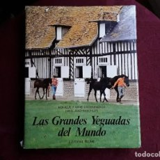 Libros de segunda mano: LAS GRANDES YEGUADAS DEL MUNDO. Lote 143639138