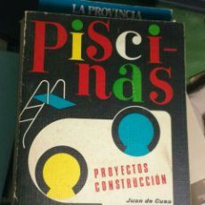 Libros de segunda mano: PISCINAS. PROYECTOS CONSTRUCCIÓN. JUAN DE CUSA. Lote 143648821