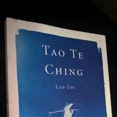 Libros de segunda mano: TAO TE CHING. LAO-TSE. EDICION DE LUIS RACIONERO. MARTINEZ ROCA 2003. . Lote 143735314