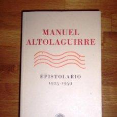 Libros de segunda mano: ALTOLAGUIRRE, MANUEL. EPISTOLARIO : 1925-1959 / EDICIÓN DE JAMES VALENDER. Lote 143749150
