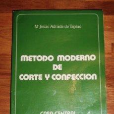 Libros de segunda mano: ADRADA DE TAPIAS, MARÍA JESÚS. MÉTODO MODERNO DE CORTE Y CONFECCIÓN DE ALTA COSTURA . Lote 143749866
