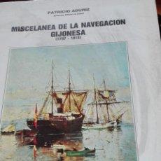 Libros de segunda mano: MISCELANEA DE LA NAVEGACIÓN GIJONESA 1757 - 1913. Lote 143795394