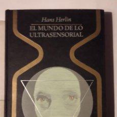 Libros de segunda mano: EL MUNDO ULTRASENSORIAL. (HANS HERLIN). Lote 143826114