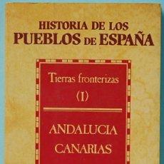 Libros de segunda mano: HISTORIA DE LOS PUEBLOS DE ESPAÑA. ARGOS-VERGARA. 1984. Lote 143833750