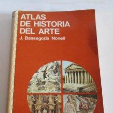 Libros de segunda mano: ATLAS DE HISTORIA DEL ARTE - J. BASSEGODA NONELL - 1983 - EDICIONES JOVER -. Lote 143858170