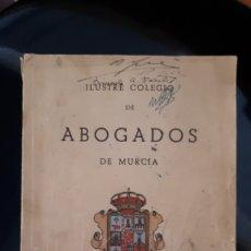 Libros de segunda mano: ILUSTRE COLEGIO DE ABOGADOS DE MURCIA. GUÍA OFICIAL 1937.. Lote 143864477