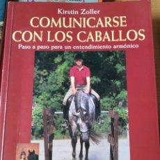 Libros de segunda mano: COMUNICARSE CON LOS CABALLOS. Lote 143871548