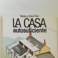 Libros de segunda mano: LA CASA AUTOSUFICIENTE. Lote 143926818