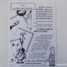 Libros de segunda mano: LIBRERIA GHOTICA. CARTEL DE MAGIA. XEVI. EL MEU MÓN MAGIC.SECRETS D ´ILUSIONISME.1980. Lote 143930066
