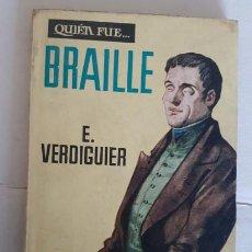 Libros de segunda mano: QUIEN FUE BRAILLE, EDICIONES G. P. AÑOS 50, LIBRO. Lote 143941078