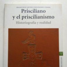 Libros de segunda mano: PRISCILIANO Y EL PRISCILIANISMO. Lote 143941241