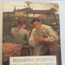 Libros de segunda mano: PEQUEÑOS SECRETOS DE LA VIDA EN COMUN, JOSE MARIA CONTRERAS, PLANETA 1999, LIBRO. Lote 143942522