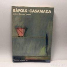 Libros de segunda mano: LIBRO - RÀFOLS-CASAMADA - VICTÒRIA COMBALIA DEXEUS - EDICIONS POLÍGRAFA / N-7444. Lote 143958334