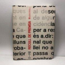 Libros de segunda mano: LIBRO RECULL DE PREMSA DEPARTAMENT GOVERNACIÓ GENERALITAT 1986 VOL. I / N-7448. Lote 143958938