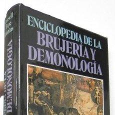 Libros de segunda mano: ENCICLOPEDIA DE LA BRUJERÍA Y DEMONOLOGÍA - ROSSELL HOPE ROBBINS. Lote 143984254