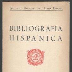 Libros de segunda mano: BIBLIOGRAFÍA HISPÁNICA, NÚMERO 4: ABRIL 1945. Lote 143996370