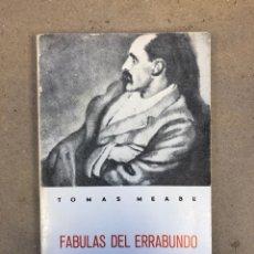 Libros de segunda mano: FÁBULAS DEL ERRABUNDO. TOMÁS MEABE. GRÁFICAS SANTAMARÍA 1980.. Lote 144008308