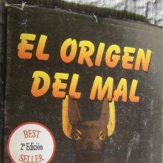 Livros em segunda mão: EL ORIGEN DEL MAL-GRANDES MISTERIOS DE LA EGIPTOLOGÍA. Lote 144010162