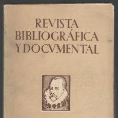 Libros de segunda mano: REVISTA BIBLIOGRAFICA Y DOCUMENTAL. ARCHIVO GENERAL DE ERUDICIÓN HISPÁNICA. TOMO V, 1-4. 1951 . Lote 144044598