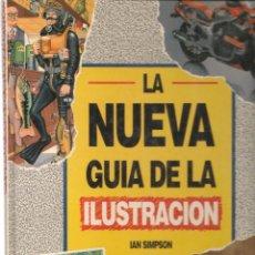 Libros de segunda mano: LA NUEVA GUÍA DE LA ILUSTRACIÓN. IAN SIMPSON. BLUME. 1ª EDC. 1994. (ST/MG.A). Lote 144072286