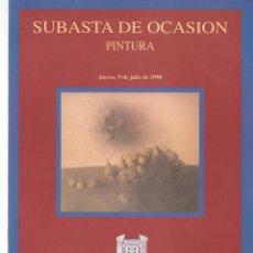 Libros de segunda mano: CASTELLANA 150 MADRID. SUBASTA DE OCASIÓN PINTURA . 9 JULIO 1998. (ST/MG.A). Lote 144075378