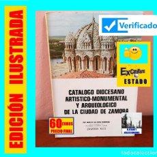 Libros de segunda mano: CATÁLOGO DIOCESANO ARTÍSTICO - MONUMENTAL Y ARQUEOLÓGICO DE LA CIUDAD DE ZAMORA - DAVID DE LAS HERAS. Lote 144084498