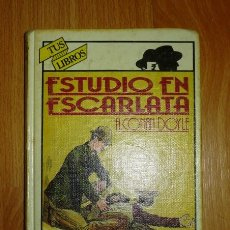 Libros de segunda mano: CONAN DOYLE, ARTHUR. ESTUDIO EN ESCARLATA (TUS LIBROS ; 14. POLICIACOS) . Lote 144092950