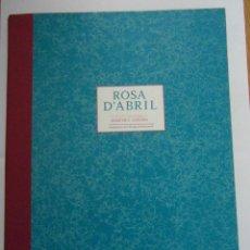 Libros de segunda mano: ROSA D'ABRIL. JOSEP DE C. LAPLANA. INCLOU 13 GRAVATS.PUBLICACIONS L'ABADIA DE MONTSERRAT. 1ª ED.2005. Lote 144094306