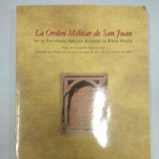 Libros de segunda mano: * ORDEN DE MALTA * LA ORDEN MILITAR DE SAN JUAN EN LA PENÍNSULA IBÉRICA DURANTE LA EDAD MEDIA. Lote 144161062