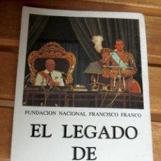 Libros de segunda mano: EL LEGADO DE FRANCO. Lote 144164650