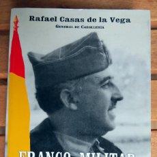 Libros de segunda mano: FRANCO, MILITAR. Lote 144164722