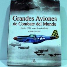 Libros de segunda mano: GRANDES AVIONES DE COMBATE DEL / ROBERT JACKSON. Lote 144167470