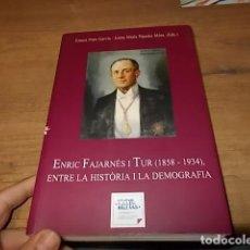 Libros de segunda mano: ENRIC FAJARNÉS I TUR ( 1858-1934). ENTRE LA HISTÒRIA I LA DEMOGRAFIA. ERNEST PRATS. 2008. EIVISSA. Lote 144209314