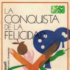Libros de segunda mano: BERTRAND RUSSELL, LA CONQUISTA DE LA FELICIDAD. Lote 144210242