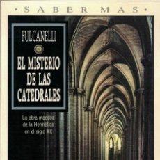 Libros de segunda mano: FULCANELLI, EL MISTERIO DE LAS CATEDRALES. Lote 144212802