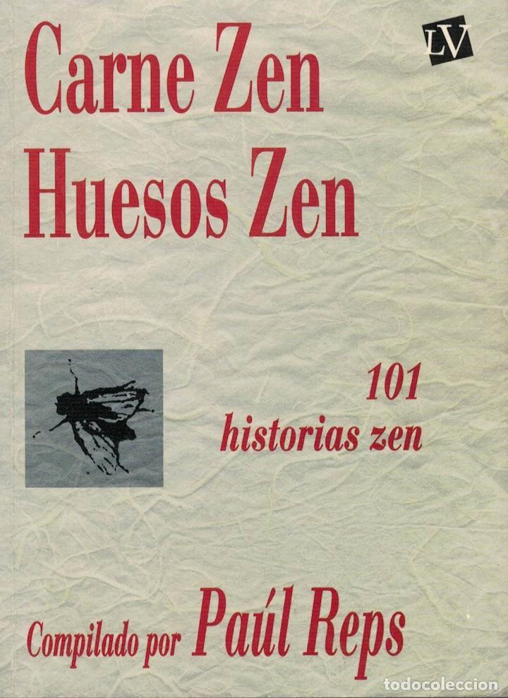 CARNE ZEN / HUESOS ZEN. 101 HISTORIAS ZEN. COMPILADO POR PAÚL REPS (Libros de Segunda Mano - Pensamiento - Otros)