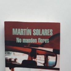 Gebrauchte Bücher - NO MANDEN FLORES - MARTIN SOLARES - 58281125