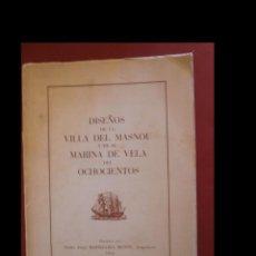 Livros em segunda mão: DISEÑOS DE LA VILLA DEL MASNOU Y DE SU MARINA DE VELA DEL OCHOCIENTOS. P.J. BASSEGODA MUSTE. Lote 144262890