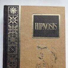 Libros de segunda mano: HIPNOSIS. (LEOPOLDO MONSERRAT). Lote 144273706