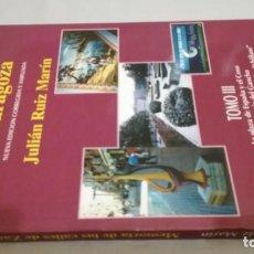 Libros de segunda mano: MEMORIA DE LAS CALLES DE ZARAGOZA / JULIAN RUIZ MARIN / TOMO III. Lote 194888271